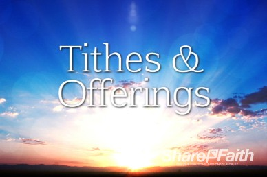 Sunrise Religious Tithes and Offerings Video