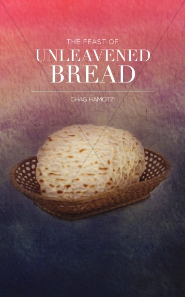 Feast of Unleavened Bread Christian Bulletin