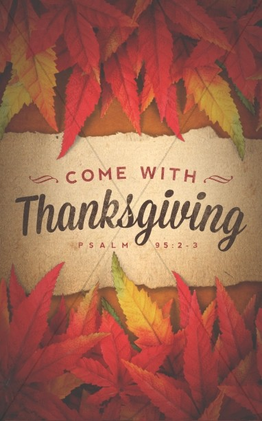 Come with Thanksgiving Christian Bulletin