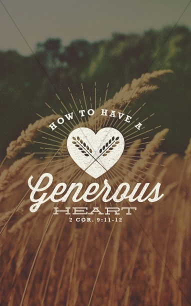 A Generous Heart Religious Bulletin