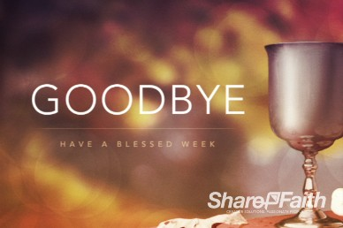 Goodbye Communion Cup and Bread Video Loop for Church