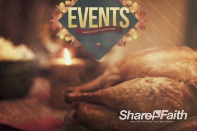 Upcoming Events Thanksgiving Turkey Video Loop
