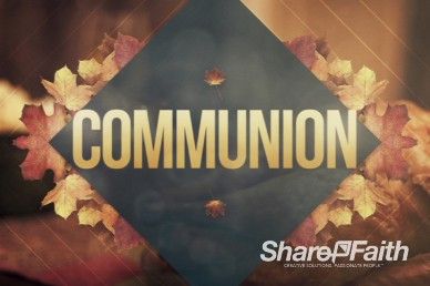 Communion Harvest Video Loop for Church
