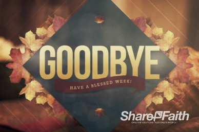 Goodbye Harvest Video Loop for Church