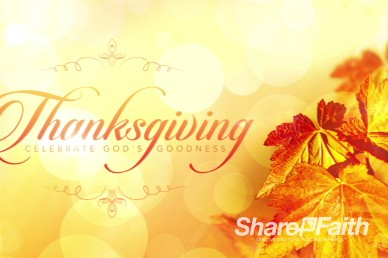 Thanksgiving Celebrate God's Goodness Worship Video Loop