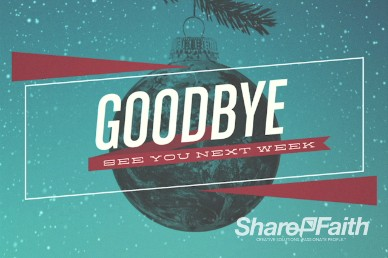 Goodbye Christmas Church Service Video Loop