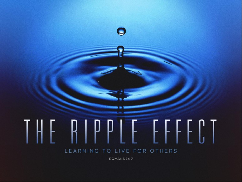 The Ripple Effect Christian PowerPoint
