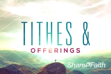 From Everlasting to Everlasting Church Tithes and Offerings Video Loop