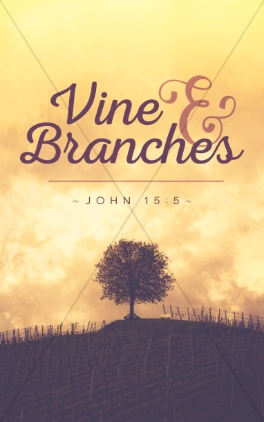 Vine and Branches Religious Bulletin