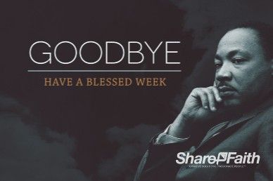 Martin Luther King Jr Day Church Goodbye Video Loop