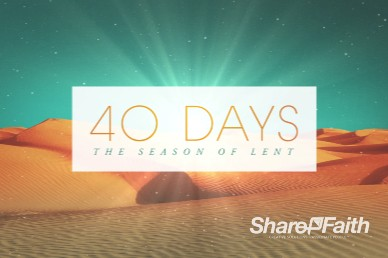 Forty Days of Lent Religious Welcome Video