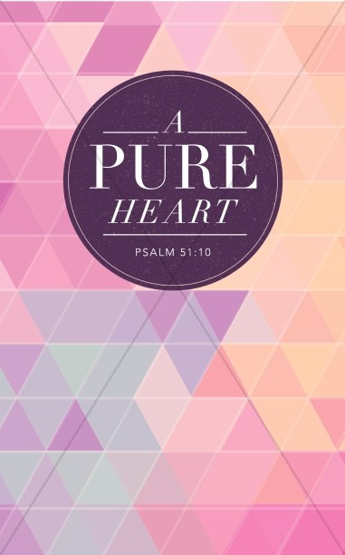 A Pure Heart Christian Bulletin