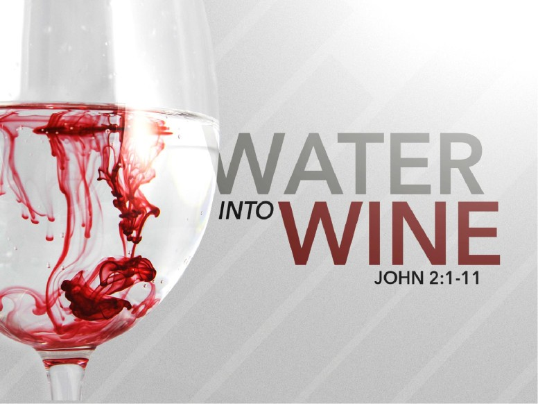Water Into Wine Church PowerPoint