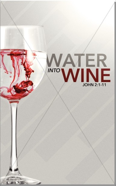 Water Into Wine Church Bulletin