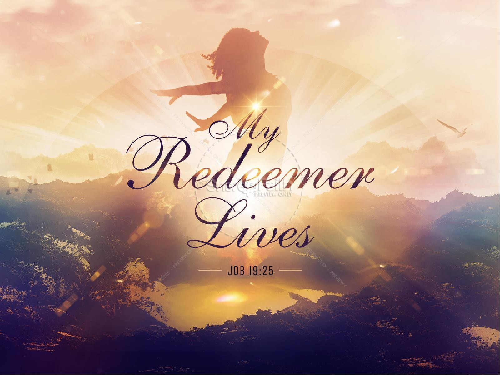 My Redeemer Lives Ministry PowerPoint
