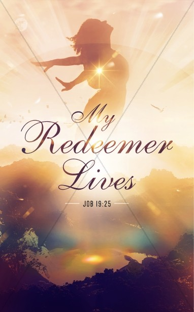 My Redeemer Lives Ministry Bulletin