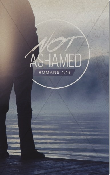 Not Ashamed Church Bulletin
