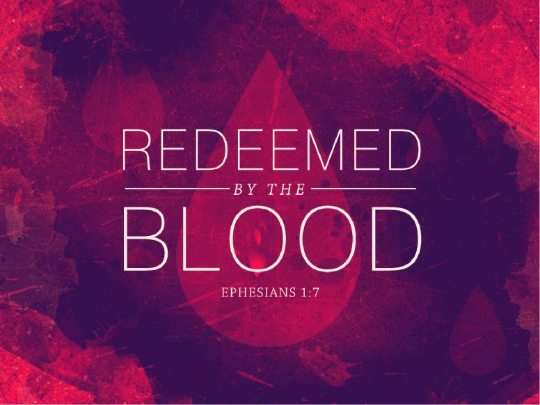 Redeemed by the Blood Religious PowerPoint