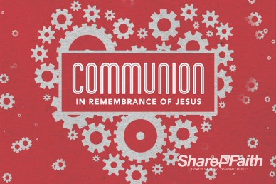 Love Works Church Communion Video Loop