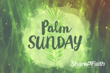 Palm Sunday Religious Welcome Video