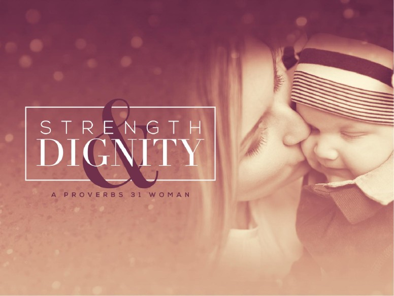 Strength and Dignity Christian PowerPoint