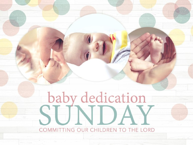 Baby Dedication Ministry PowerPoint