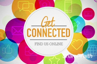 Get Connected Find Us Online Ministry Welcome Video