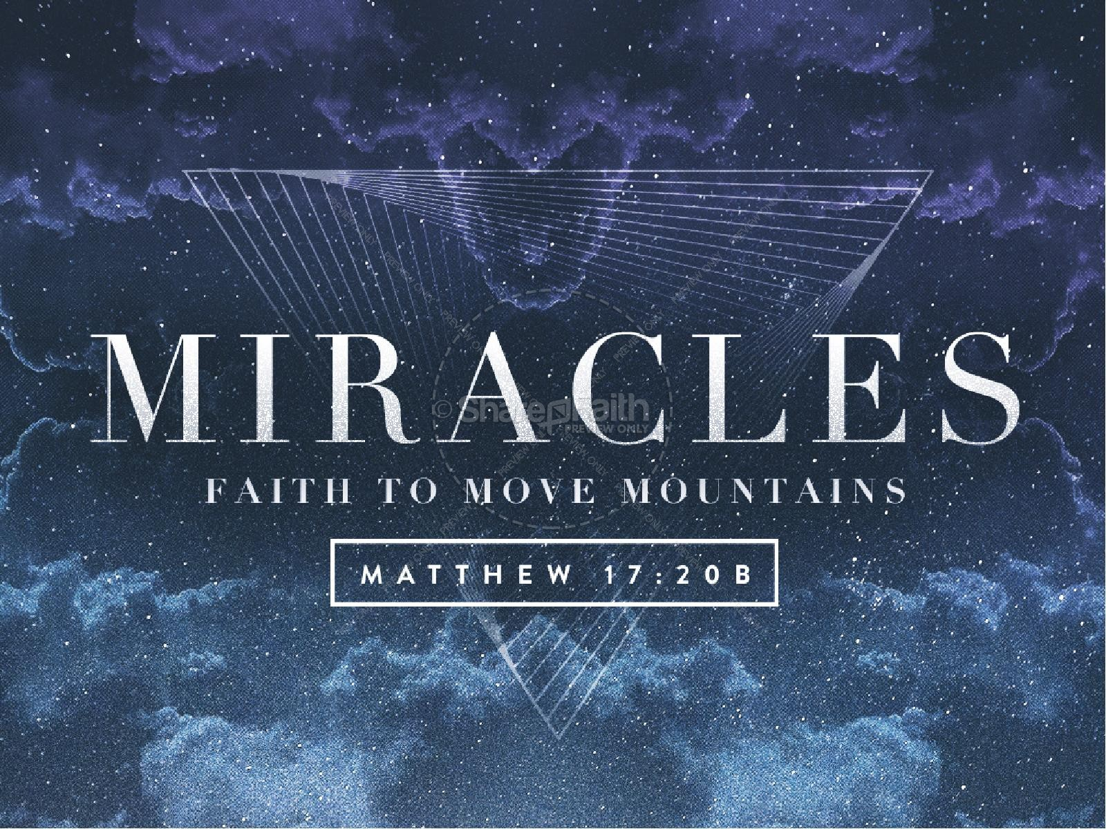 Miracles Faith to Move Mountains Ministry PowerPoint | slide 1