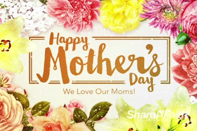 Top Mothers Day Video For Use On Mothers Day