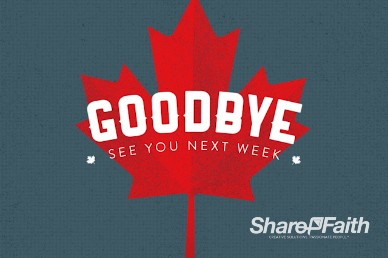 Canada Day Church Goodbye Motion Video
