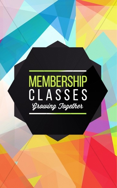 Membership Classes Church Bulletin