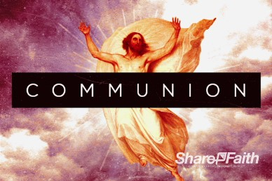 The Ascension Christian Communion Video Loop