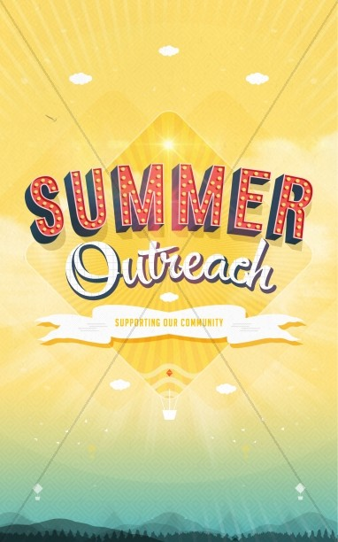Summer Outreach Support the Community Ministry Bulletin