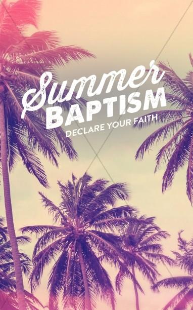 Summer Baptism Ministry Bulletin