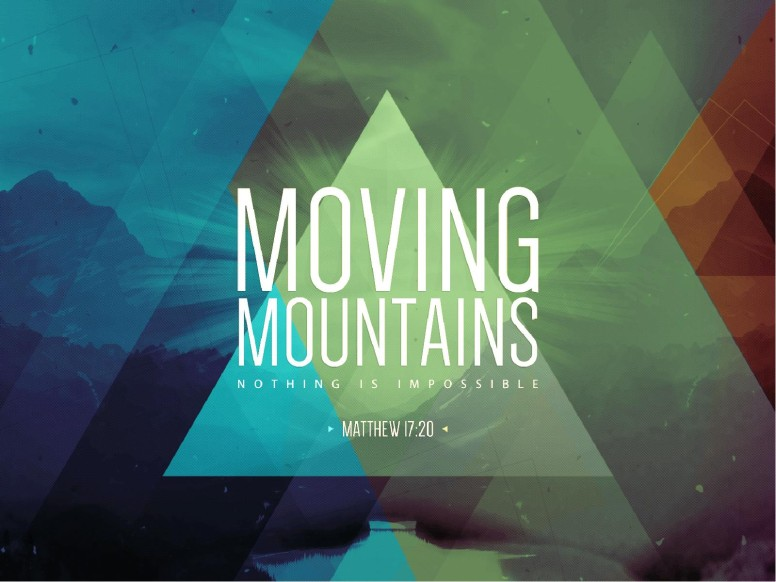 Moving Mountains Ministry PowerPoint