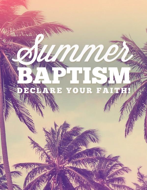 Summer Baptism Ministry Flyer