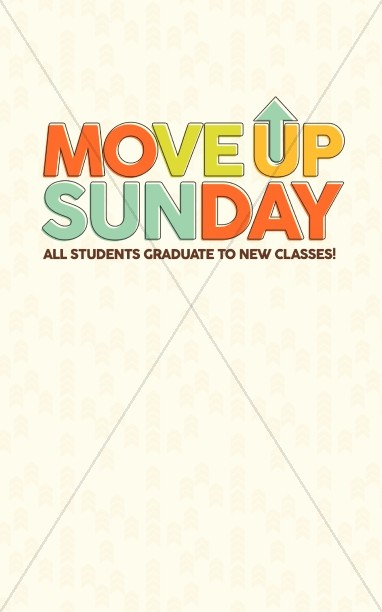 Move Up Sunday Church Bulletin