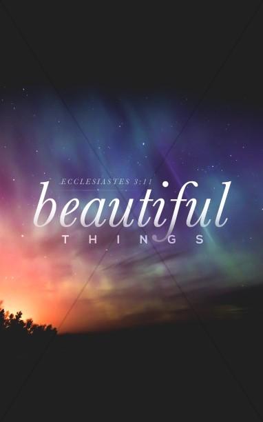 Beautiful Things Christian Bulletin