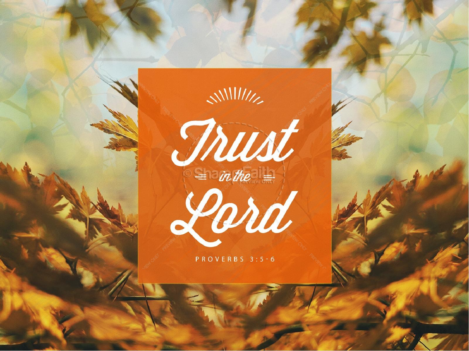 Trust In The Lord Ministry Powerpoint Fall Thanksgiving