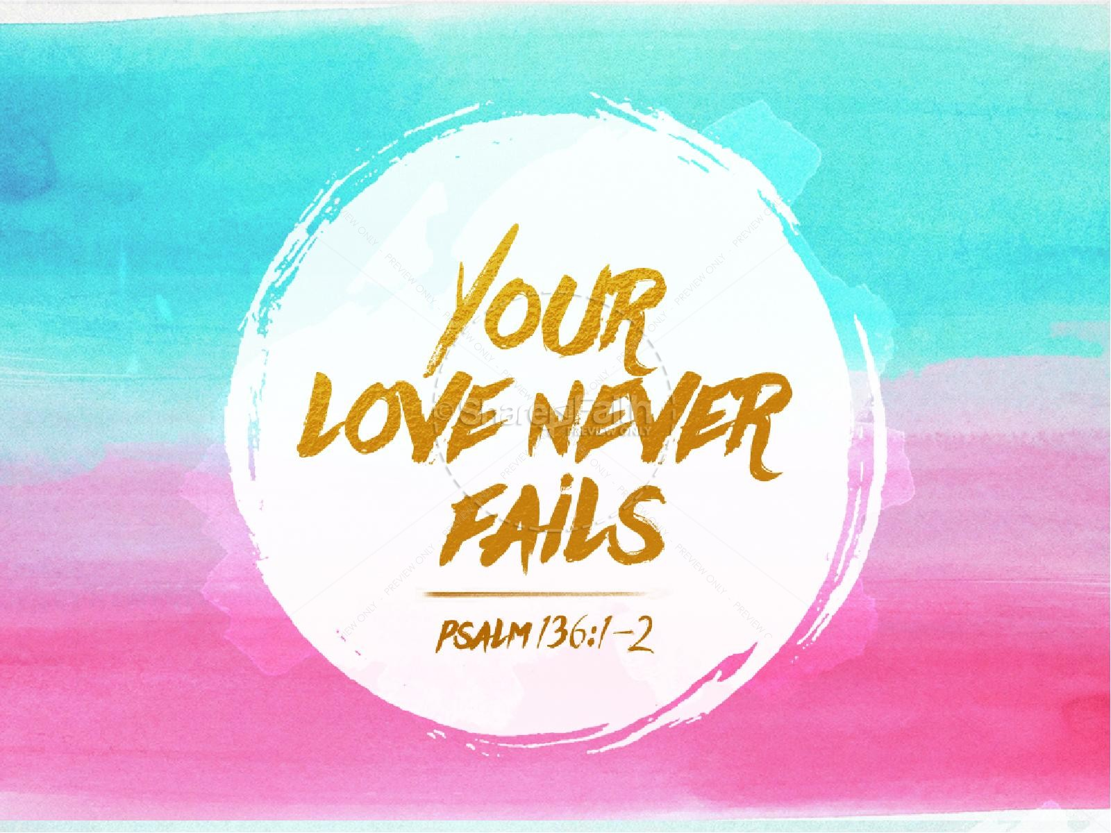 Your Love Never Fails Christian PowerPoint