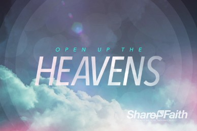 Open Up The Heavens Ministry Intro Video Loop