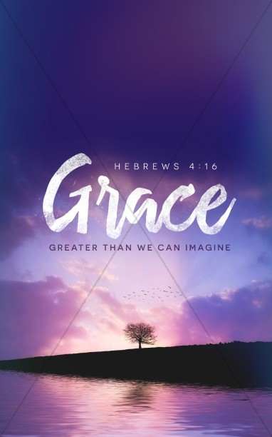 Grace Greater Than We Can Imagine Church Bulletin