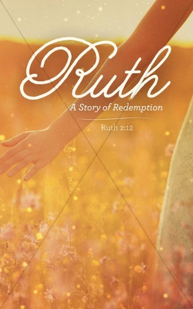Ruth The Story of Redemption Church Bulletin