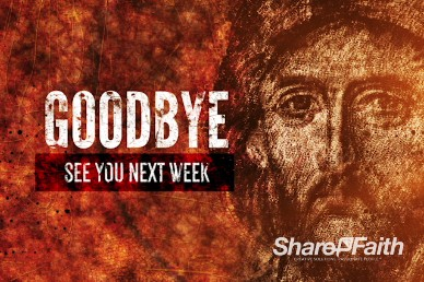 Authentic Jesus Christian Goodbye Video