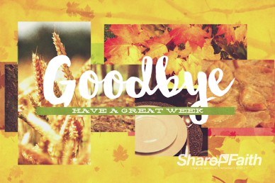 Thanksgiving Fall Christian Goodbye Video