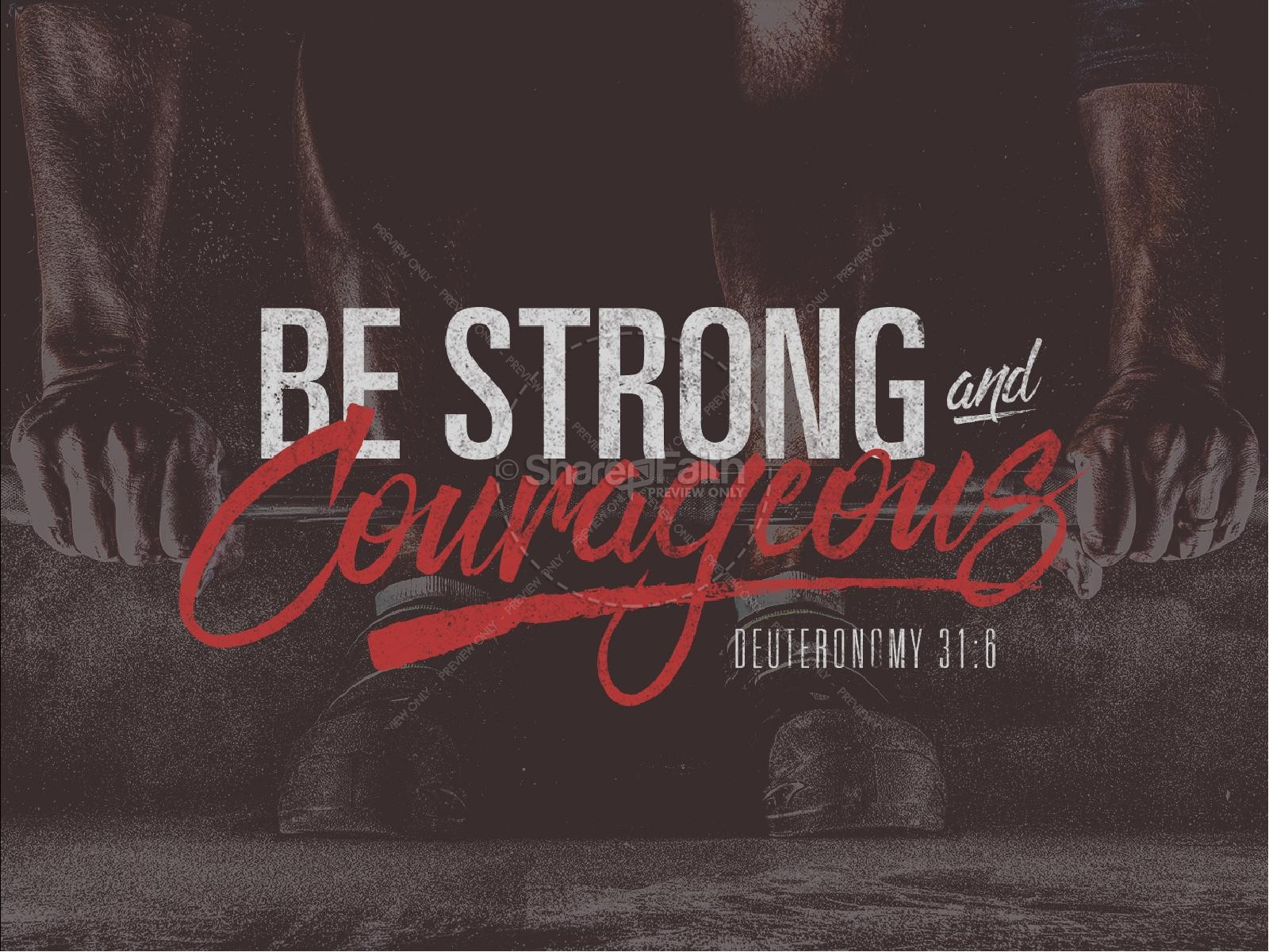 Be Strong and Courageous Religious Ministry PowerPoint