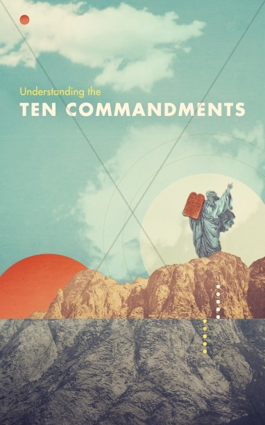 Understanding the Ten Commandments Ministry Bulletin
