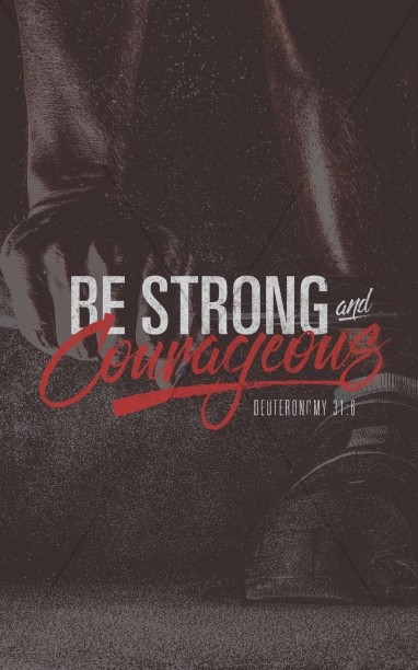 Be Strong and Courageous Religious Ministry Bulletin