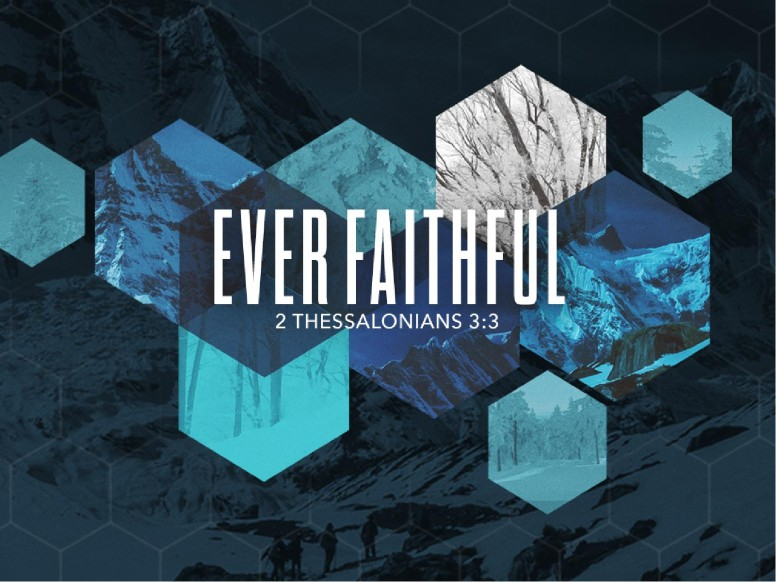 Ever Faithful Ministry PowerPoint