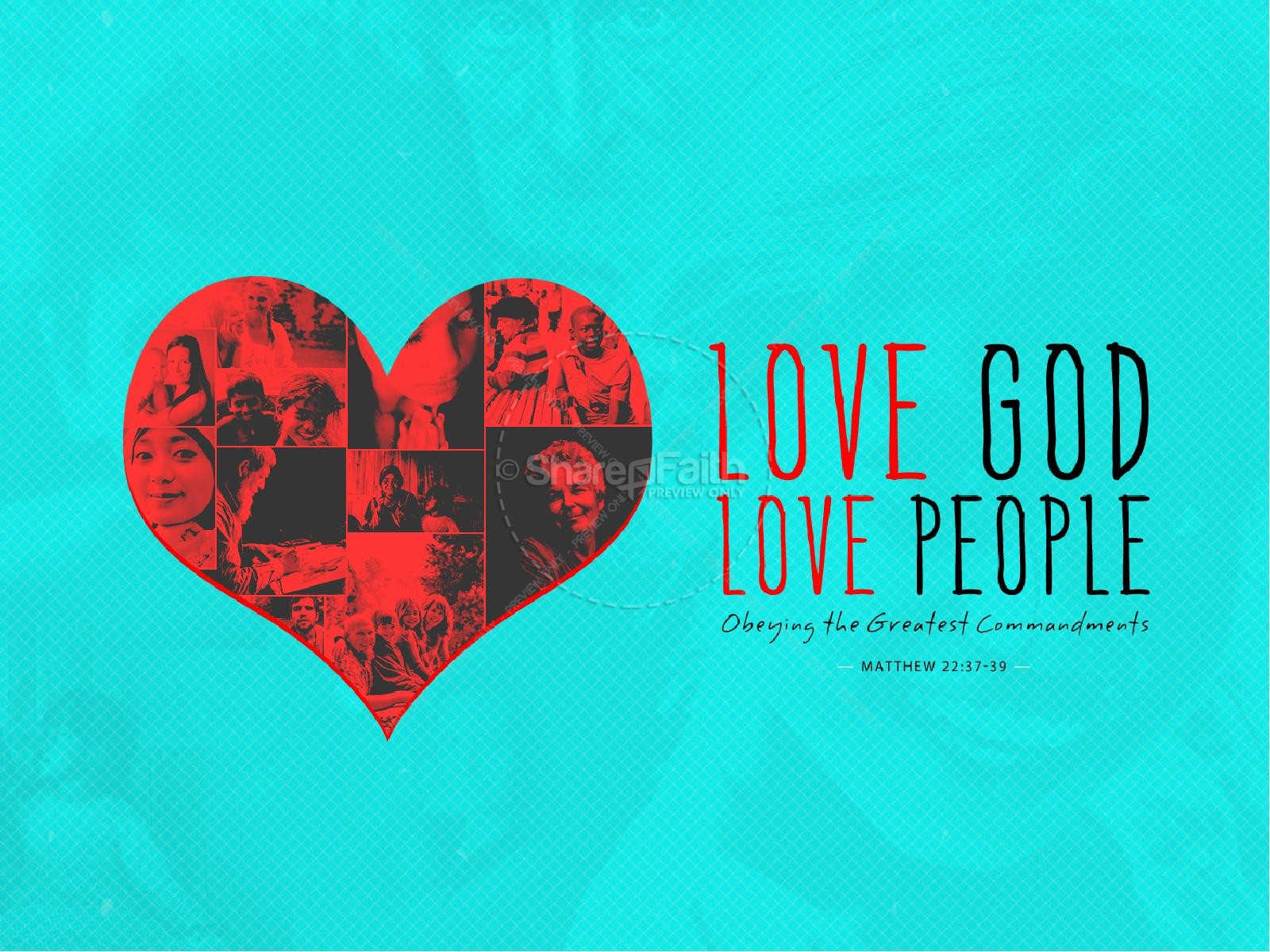 Love God Love People Christian Powerpoint Powerpoint Sermons